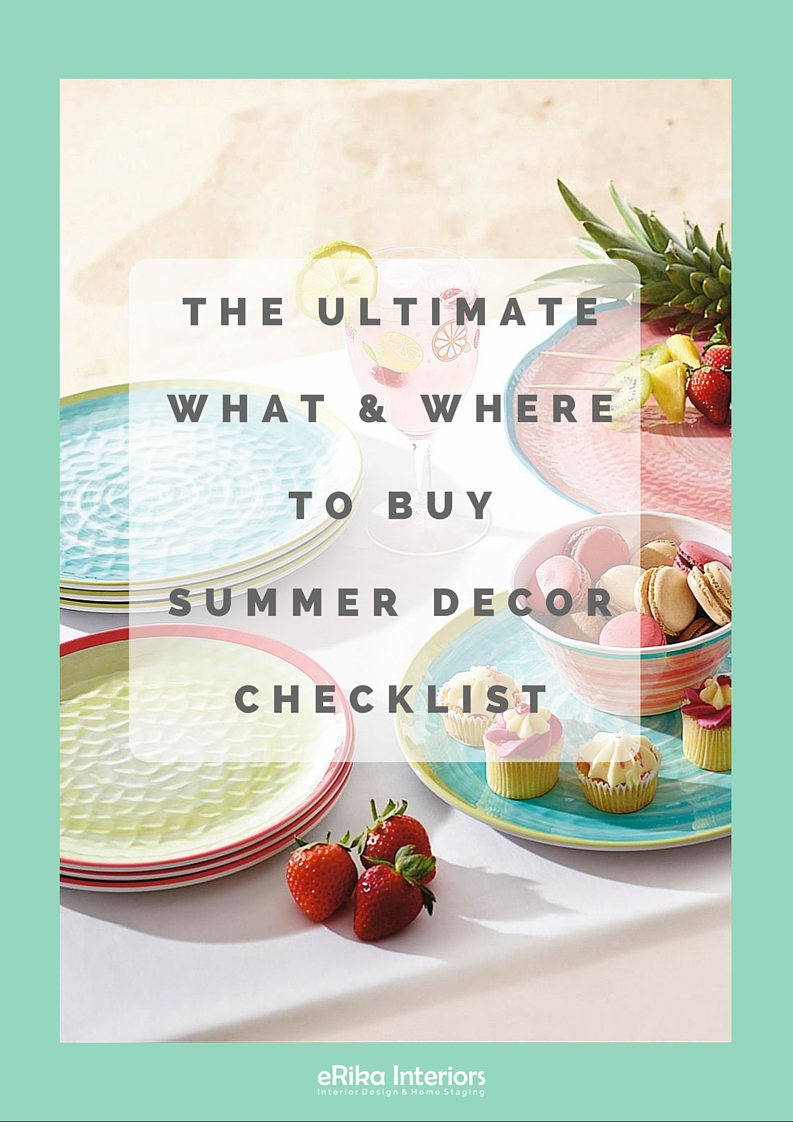 Where to get your summer design essentials from - accessories, decoration, tableware for indoors and outdoors with a free shopping cheat sheet included to kick off this summer with a stylist interior