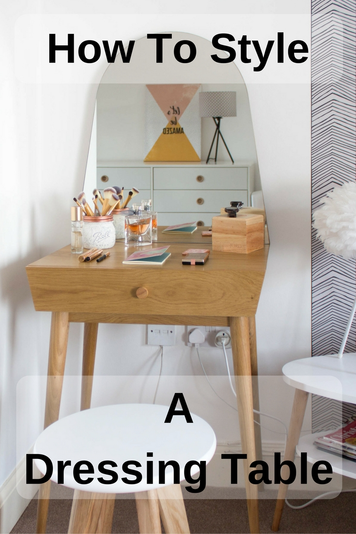 How to style a dressing table? Click through to read my 4 tips to an always stylish must have bedroom piece.