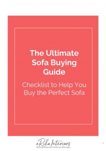 The Ultimate Sofa Buying Guide | Erika Interiors | A checklist that guides you through all the important aspects of buying a new sofa